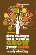 Five Things God Uses to Grow Your Faith Participant s Guide
