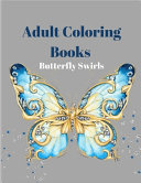 Adult Coloring Books Butterfly Swirls