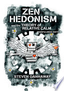Zen Hedonism and the Theory of Relative Calm  Mindfulness Edition  Book