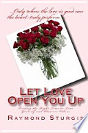 Let Love Open You Up