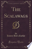 The Scalawags (Classic Reprint)