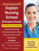 Kaplan Nursing School Entrance Exam 2021 2022 Study Guide Book