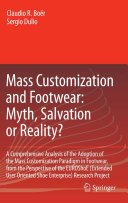 Mass Customization and Footwear  Myth  Salvation or Reality