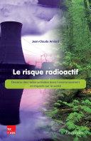 Le risque radioactif: Devenir des radionucléides dans l'environnement et impacts sur la santé