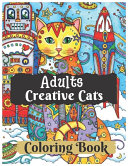 Adults Creative Cats Coloring Book