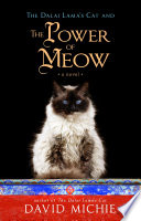 The Dalai Lama s Cat and the Power of Meow