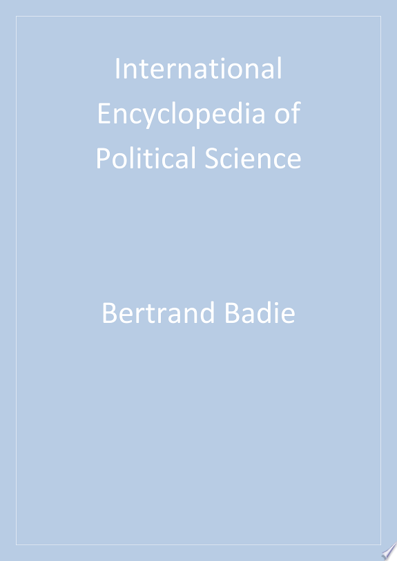 International Encyclopedia of Political Science