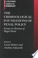 The Criminological Foundations of Penal Policy
