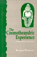 The Cosmotheandric Experience