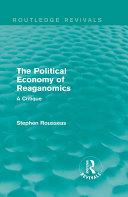 The Political Economy of Reaganomics