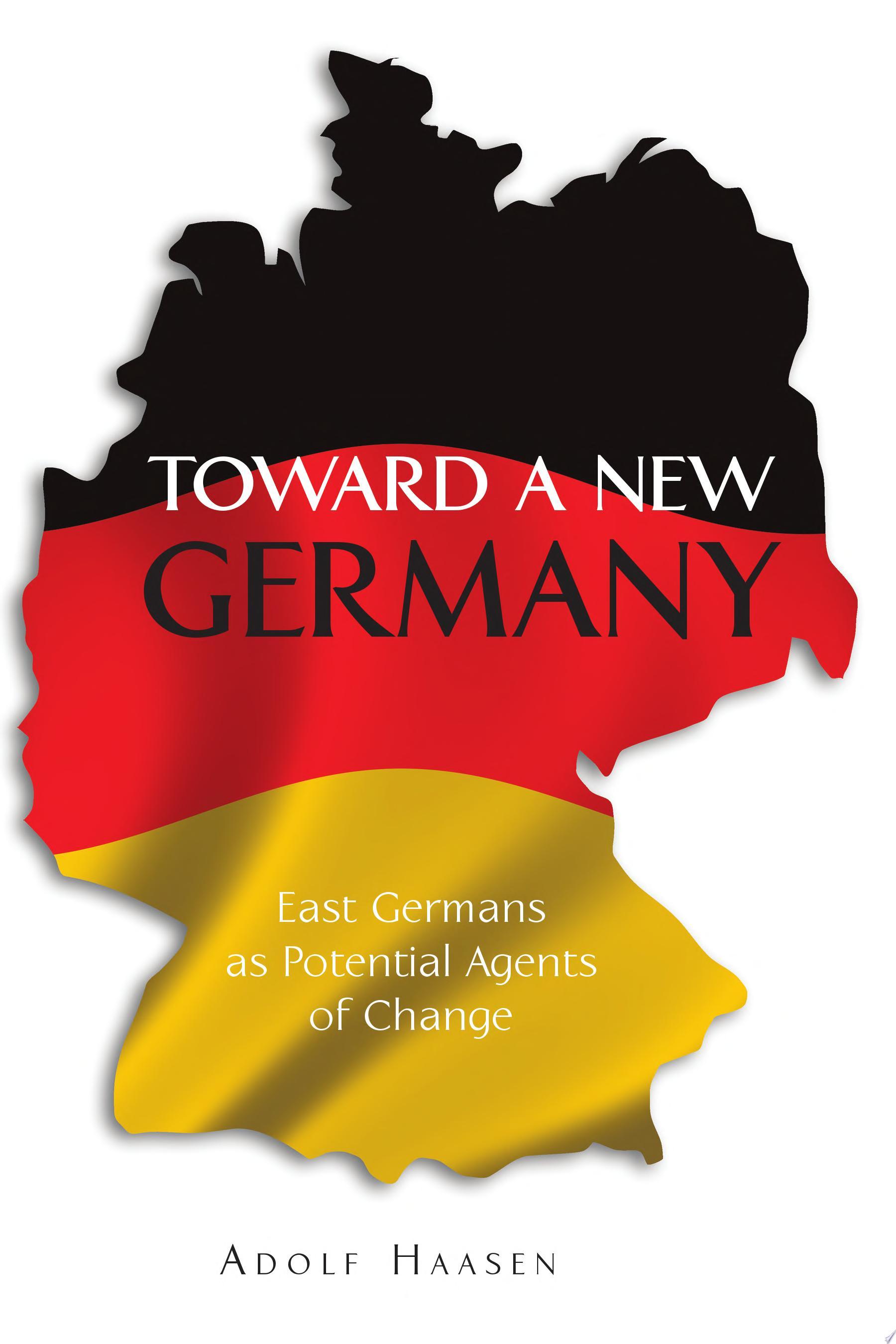 Toward a New Germany