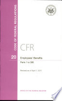 Code of Federal Regulations  Title 20  Employees  Benefits  Pt  1 399  Revised as of April 1 2011