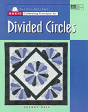 Basic Quiltmaking Techniques for Divided Circles
