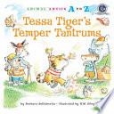 Tessa Tiger's Temper Tantrums