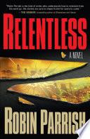 Relentless  Dominion Trilogy Book  1