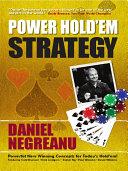Daniel Negreanu's Power Hold'em Strategy Pdf/ePub eBook