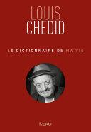 Pdf Le dictionnaire de ma vie - Louis Chedid Telecharger