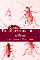 Metamorphosis in Plain and Simple English (A Modern Translation and the Original Version)