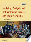 Modeling  Analysis and Optimization of Process and Energy Systems Book