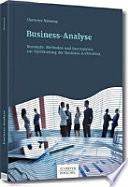 Business-Analyse  : Konzepte, Methoden und Instrumente zur Optimierung der Business-Architektur