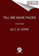 Till We Have Faces Book