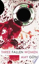 Three Fallen Women Book PDF