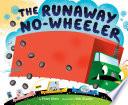 The Runaway No wheeler