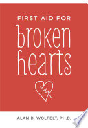 First Aid for Broken Hearts