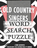 Pdf OLD COUNTRY SINGERS WORD SEARCH PUZZLE +300 WORDS Medium To Extremely Hard