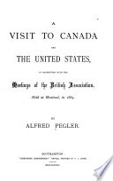 A Visit to Canada and the United States