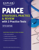 PANCE Strategies  Practice  and Review with 2 Practice Tests Book