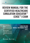 Review Manual for the Certified Healthcare Simulation Educator Exam, Second Edition Pdf/ePub eBook
