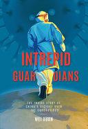 Intrepid Guardians