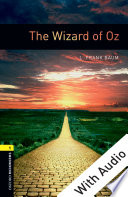 The Wizard of Oz   With Audio Level 1 Oxford Bookworms Library Book