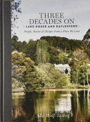 Three Decades on   Lake House and Daylesford