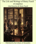 The Life and Writings of Henry Fuseli, Volume I (of 3) Pdf/ePub eBook