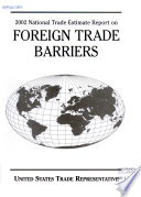 National Trade Estimate ... Report on Foreign Trade Barriers