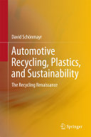 Automotive Recycling, Plastics, and Sustainability
