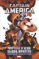 link to Captain America : Winter Soldier ; the complete collection in the TCC library catalog