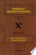 Rock Geochemistry in Mineral Exploration
