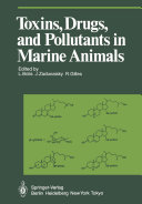 Toxins, Drugs, and Pollutants in Marine Animals
