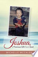 Joshua  a Precious Gift from God