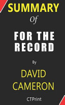 Summary of for the Record by David Cameron