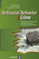 Antisocial Behavior and Crime: Contributions of ...