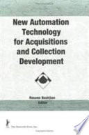 New Automation Technology For Acquisitions And Collection Development Book PDF