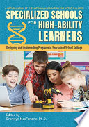 Specialized Schools for High Ability Learners