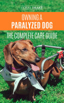 Owning a Paralyzed Dog - The Complete Care Guide Pdf/ePub eBook