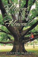 Heaven, Can You Hear Heaven? Pdf/ePub eBook