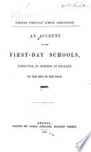 An account of the First day Schools  conducted by Friends  in England  to the end of     1847 Book