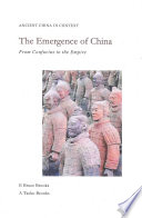 The Emergence of China  : From Confucius to the Empire